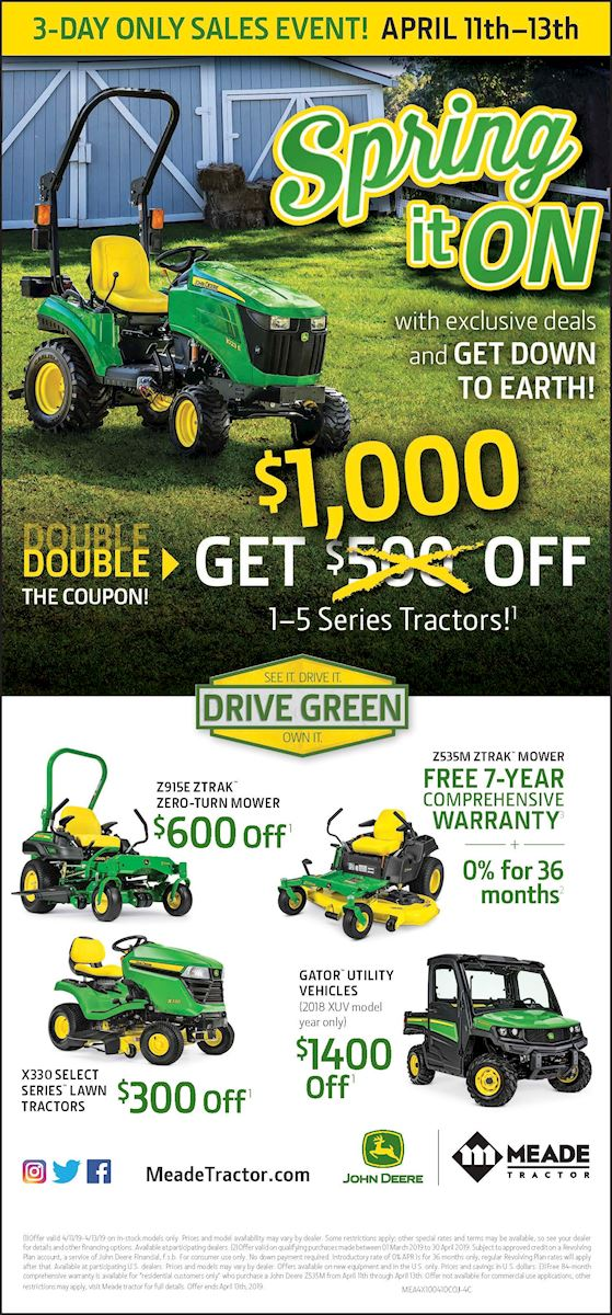 Meade Tractor Spring It On Sales Event April 11th - 13th